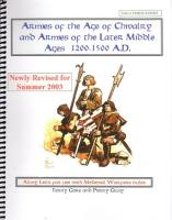 Armies of the Age of Chivalry and the Later Middle Ages 1200-1500 AD (Revised Edition)