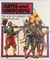 Arms and Uniforms - The Age of Chivalry #3