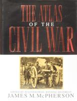 Atlas of the Civil War, The