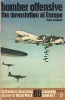 Bomber Offensive - The Devastation of Europe
