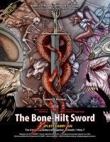 Bone-Hilt Sword, The - Complete Campaign