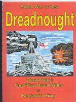 Dreadnought - WWI Fast Play Naval Rules (Revised Edition)