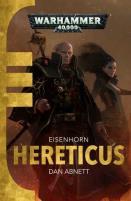 Eisenhorn #3 - Hereticus (2015 Printing)