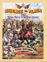 """Science vs. Pluck or """"Too Much for the Mahdi"""""""