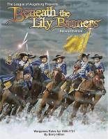 Beneath the Lily Banners (2nd Edition)