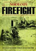 Normandy Firefight