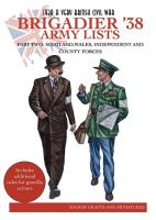 Brigadier '38 - Army Lists #2, Scotland, Wales, Independent and County Forces
