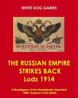 Russian Empire Strikes Back, The - Lodz 1914