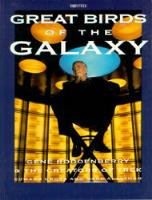 Great Birds of the Galaxy - The Creators of Trek