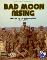 Bad Moon Rising - The Fight for Fire Base Illingworth, April 1, 1970