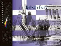 Balkan Fury (Ziplock Edition, CD-Rom Rules & Updated Maps Edition)