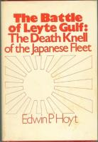 Battle of Leyte Gulf, The - The Death Knell of the Japanese Fleet