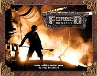 Forged in Steel (Kickstarter Edition)