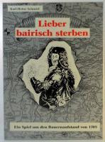 Lieber bairisch sterben (Better to Die Bavarian)