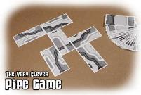 Very Clever Pipe Game, The