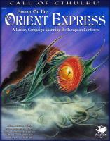 Horror on the Orient Express (2nd Edition)