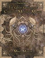 Grand Grimoire of Cthulhu Mythos Magic, The
