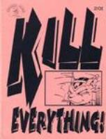 Kill Everything!