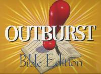 Outburst (Bible Edition)