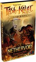Tash-Kalar - Arena of Legends, Nethervoid Expansion