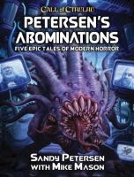 Petersen's Abominations - Tales of Sandy Petersen