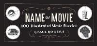 Name That Movie Game - 100 Illustrated Movie Puzzles