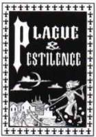 Plague & Pestilence (2nd Printing)