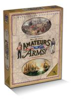 Amateurs to Arms! - War of 1812