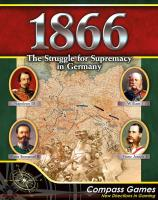 1866 - The Struggle for Supremacy in Germany