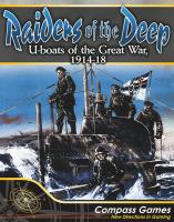 Raiders of the Deep - U-Boats of the Great War. 1914-18