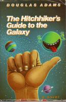 Hitchhiker's Series #1 - The Hitchhiker's Guide to the Universe