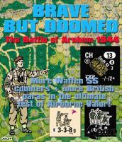 Brave But Doomed - The Battle of Arnhem 1944