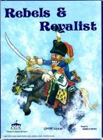 Rebels & Royalist
