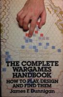 Complete Wargames Handbook, The - How to Play, Design, & Find Them (1st Printing)