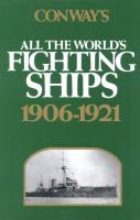 All the World's Fighting Ships - 1906-1921