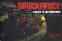 Shockforce - Battles in the Remnants of America