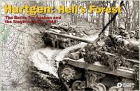 Hurtgen - Hell's Forest
