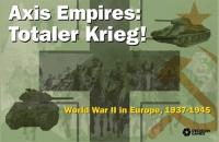 Axis Empires - Totaler Krieg!