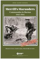 Merrill's Marauders - Commandos in Burma 1943-1944
