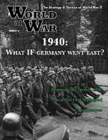 #12 w/1940 - What if Germany Went East?
