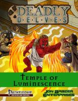 Deadly Delves - Temple of Luminescence