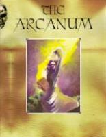 Arcanum, The (3rd Edition)