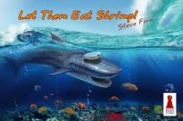 Let Them Eat Shrimp!