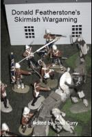 Donald Featherstone's Skirmish Wargaming (Revised Edition)