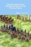 Donald Featherstone's Wargaming Pike and Shot (Revised Edition)