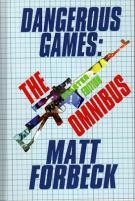 Dangerous Games Omnibus (Kickstarter Exclusive)