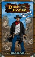 Dark Horse - Rebels & Rogues w/Add-On Bundle