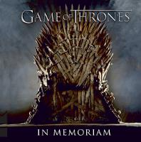 Game of Thrones - In Memoriam