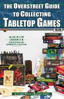 Overstreet Guide to Collecting Tabletop Games, The
