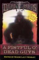 Anthology With No Name #1 - A Fistful O' Dead Guys